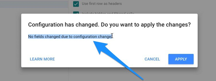 No fields changed due to configuration change Google Data Studio popup window
